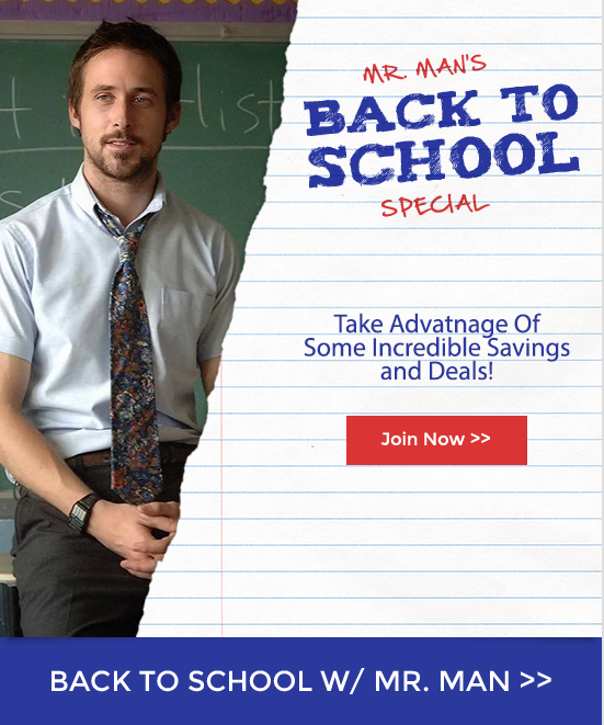 Back to school w/ Mr. Man (Pictured: Ryan Gosling)