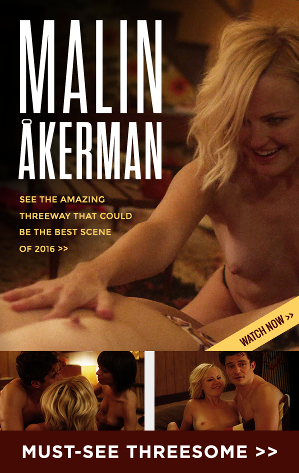 Malin Åkerman In The Amazing Threeway That Could Be The Best Scene Of 2016