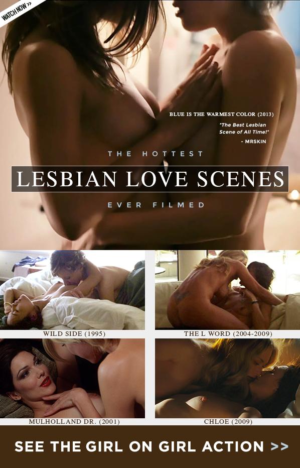 The Hottest Lesbian Love Scenes