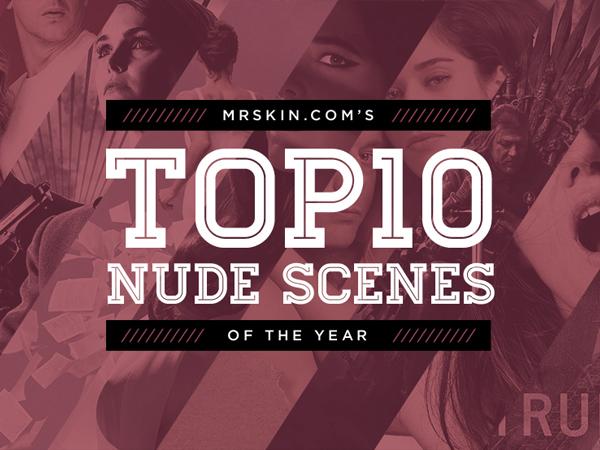 Top 10 Nude Scenes of 2014