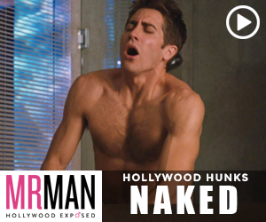 Mr. Man - Jake Gyllenhaal & other Hollywood hunks naked